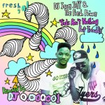 "DJ Jazzy Jeff & The Fresh Prince ""Girls Ain't Nothing But Trouble"" remixed by DJ 0.000001"