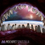 Mochipet Spacezilla w/ remixes by Udachi, Minnesota, Konekta OUT ON Mallabel Pre-release  June 28th!
