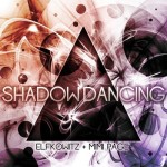 Elfkowitz & Mimi Page- Shadowdancing Available TODAY 10/18