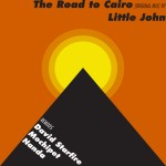 Little John – Road to Cairo Out Now on Daly City Records!