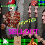 DJ 0.000001: Hipster Sellout (trap mixtape)