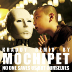 "EDM.com Premieres Mochipet's Remix of Kraddy's ""No One Saves Us But Ourselves"""